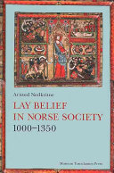 Lay Belief in Norse Society  1000 1350