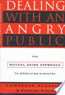 Dealing with an Angry Public Book PDF