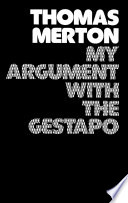 My Argument with the Gestapo  Autobiographical novel