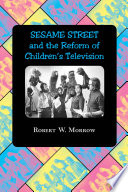 Sesame Street And The Reform Of Children's Television [Pdf/ePub] eBook