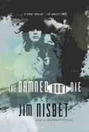 The Damned Don't Die: A Novel