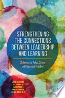 Strengthening the Connections between Leadership and Learning