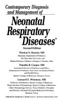 Contemporary Diagnosis and Management of Neonatal Respiratory Diseases