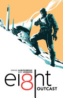 EI8HT Volume 1: Outcast Book