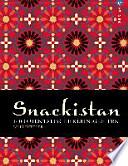 Snackistan : 140 orientalische Kleinigkeiten
