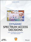 Dynamic Spectrum Access Decisions