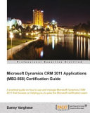 Microsoft Dynamics CRM 2011 Applications  MB2 868  Certification Guide