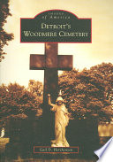 Detroit s Woodmere Cemetery