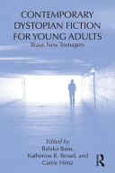 Pdf Contemporary Dystopian Fiction for Young Adults Telecharger
