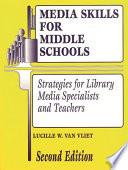 Media Skills For Middle Schools Book PDF