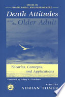 Death Attitudes And The Older Adult