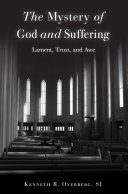 The Mystery of God and Suffering