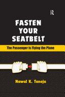 Fasten Your Seatbelt: The Passenger is Flying the Plane Pdf/ePub eBook