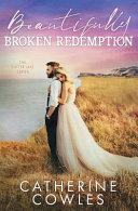 Beautifully Broken Redemption