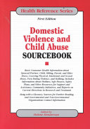 Domestic Violence and Child Abuse Sourcebook