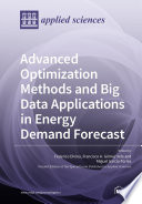 Advanced Optimization Methods and Big Data Applications in Energy Demand Forecast