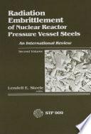 Radiation Embrittlement of Nuclear Reactor Pressure Vessel Steels