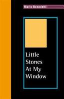 Little Stones at My Window