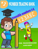 Traceable Numbers 1 5 NUMBER TRACING BOOK FOR PRESCHOOLERS AND KIDS AGES 3 5