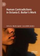 Human Contradictions in Octavia E. Butler's Work Pdf/ePub eBook