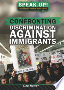 Confronting Discrimination Against Immigrants