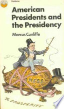 American Presidents and the Presidency