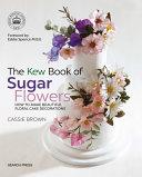 Kew Book of Sugar Flowers