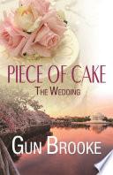 Piece of Cake  The Wedding Book