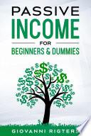 Passive Income for Beginners & Dummies Pdf/ePub eBook