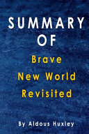 Summary Of Brave New World Revisited