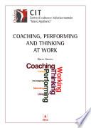 Coaching  Performing and Thinking