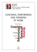 Coaching, Performing and Thinking
