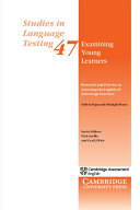 Examining Young Learners  Research and Practice in Assessing the English of School age Learners