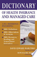 Dictionary Of Health Insurance And Managed Care Book PDF