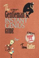 The Gentleman s Instant Genius Guide