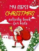 My First Christmas Activity Book For Kids
