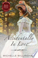 Accidentally In Love The Accidental Countess The Accidental Pri Book