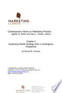Examining Marketing Strategy From A Contingency Perspective