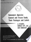 Consumers Appraise Canned and Frozen Foods, Their Packages and Labels in Atlanta, Kansas City, and San Francisco