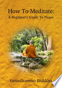 How to Meditate: A Beginner's Guide to Peace