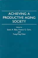 Achieving a Productive Aging Society
