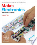 """Make: Electronics: Learning Through Discovery"" by Charles Platt"