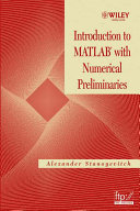 Introduction to MATLAB with Numerical Preliminaries
