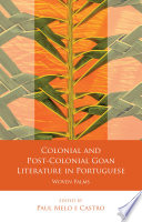 Colonial and Post-Colonial Goan Literature in Portuguese