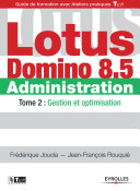 Lotus Domino 8.5 - Administration - Tome 2 ebook
