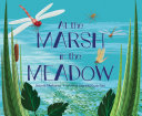 At the Marsh in the Meadow [Pdf/ePub] eBook