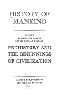 History of Mankind  Prehistory and the beginnings of civilization  by J  Hawkes and L  Woolley Book