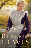 The Bridesmaid (Home to Hickory Hollow Book #2) Book