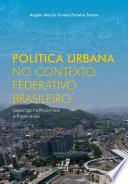 Política urbana no contexto federativo brasileiro