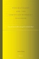 Pneumatology and the Christian-Buddhist Dialogue